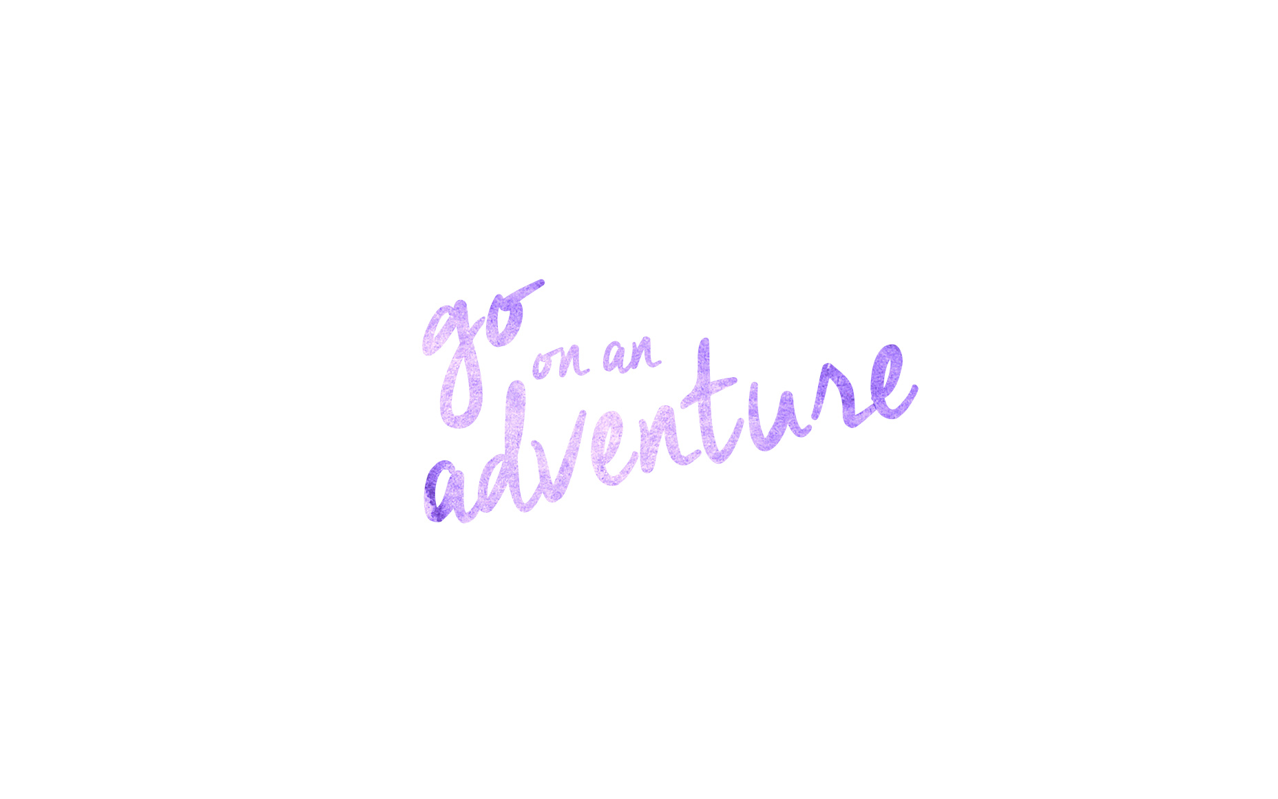 Go on an Adventure Wallpaper Download