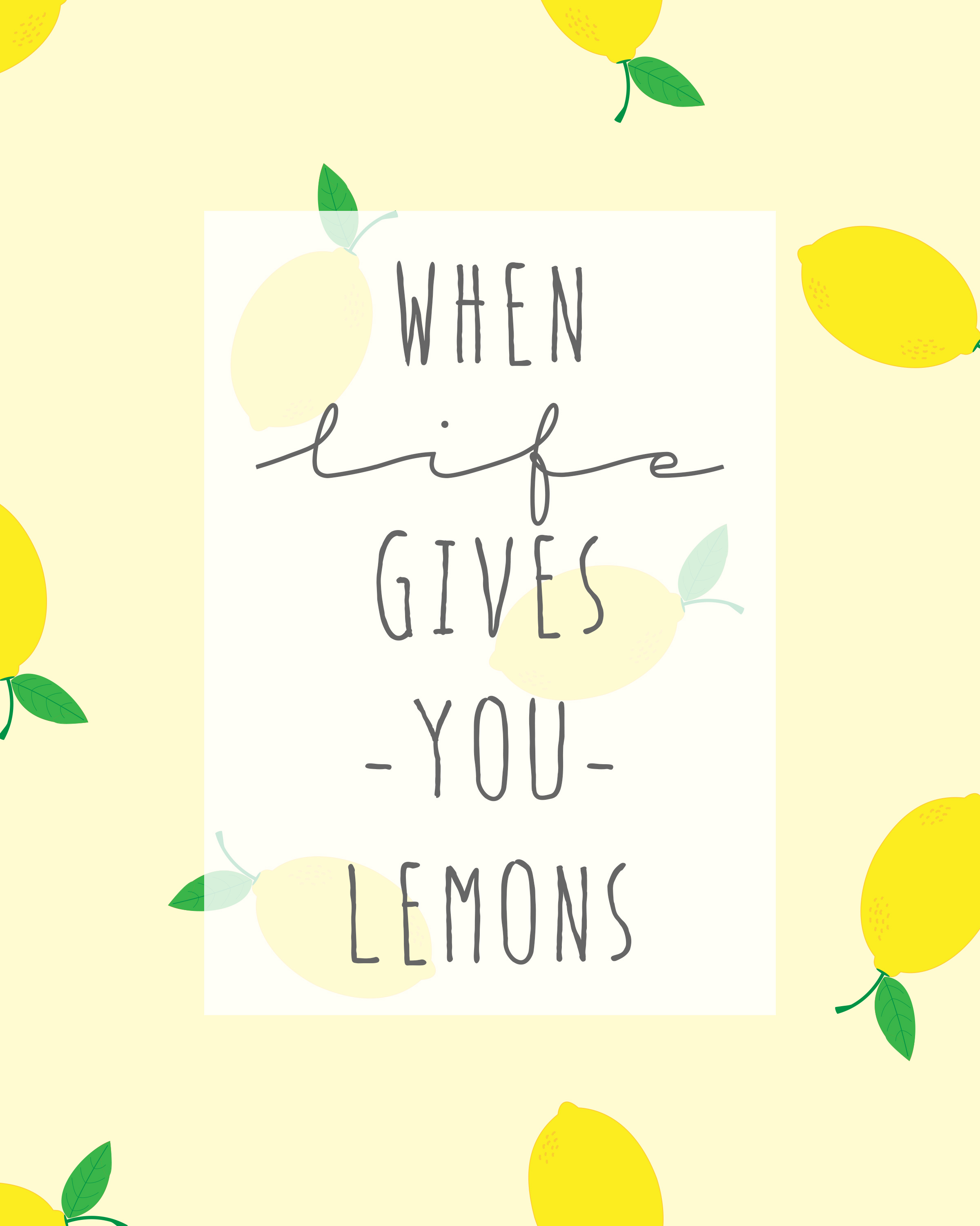 when life gives you lemons // free art print download