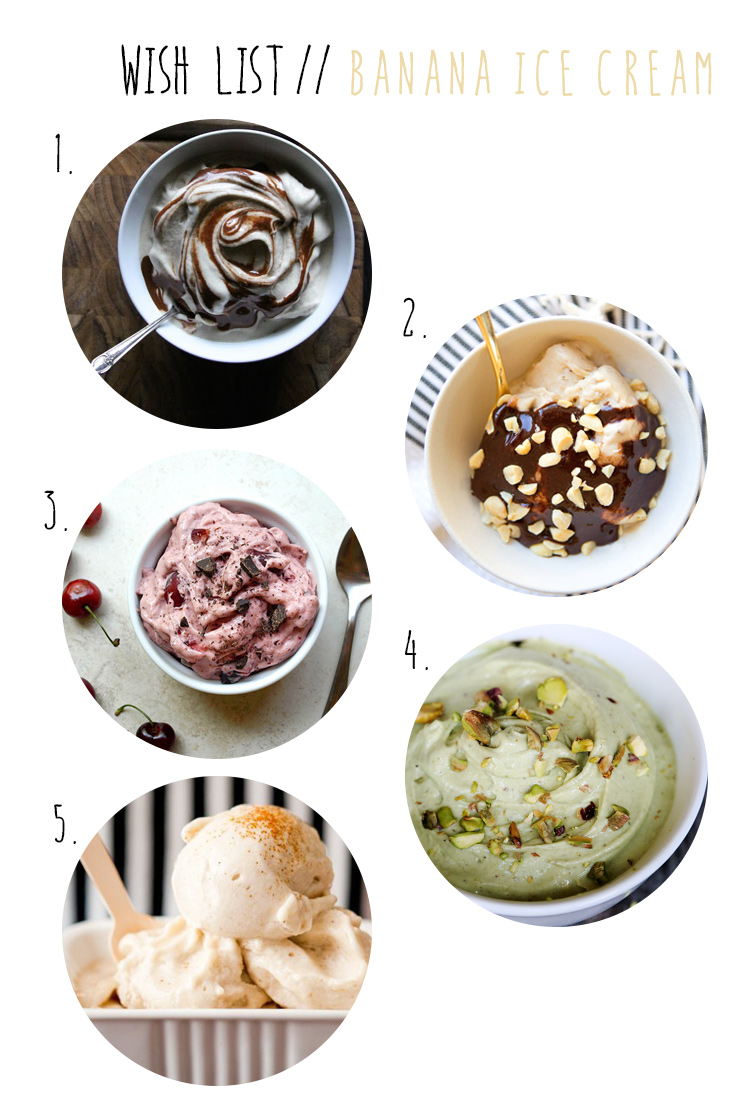 wish list wednesday // banana ice cream