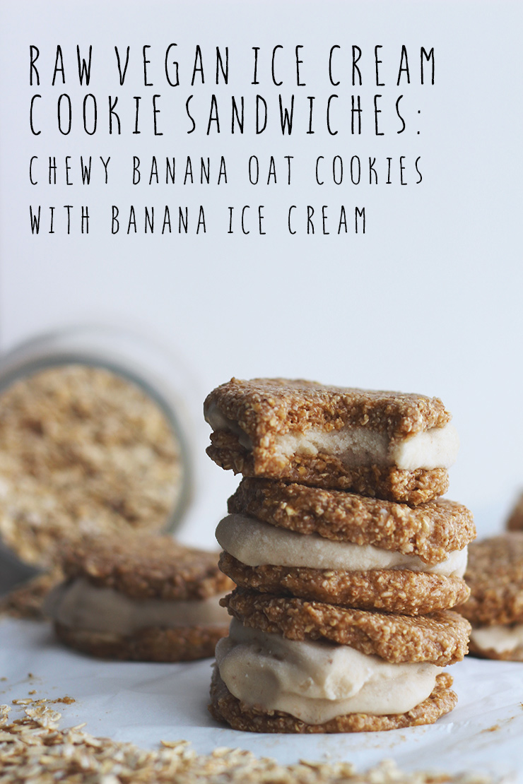 raw vegan banana ice cream cookie sandwiches // raw chewy oat banana cookies sandwiched with banana ice cream