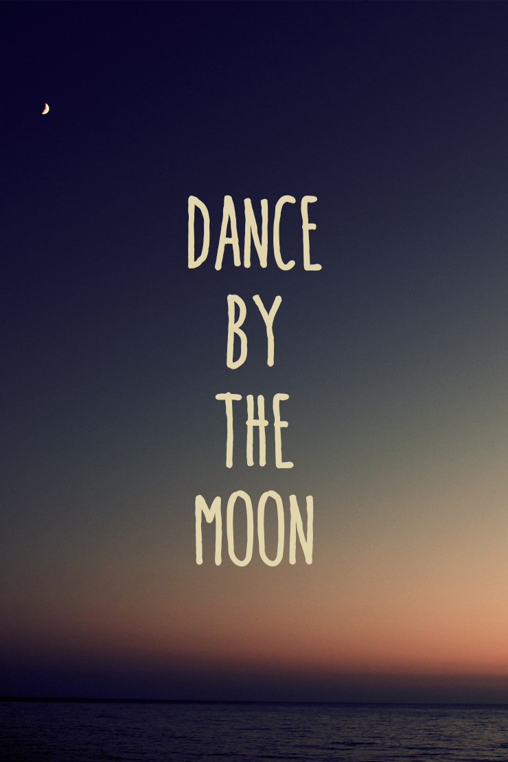 dance by the moon