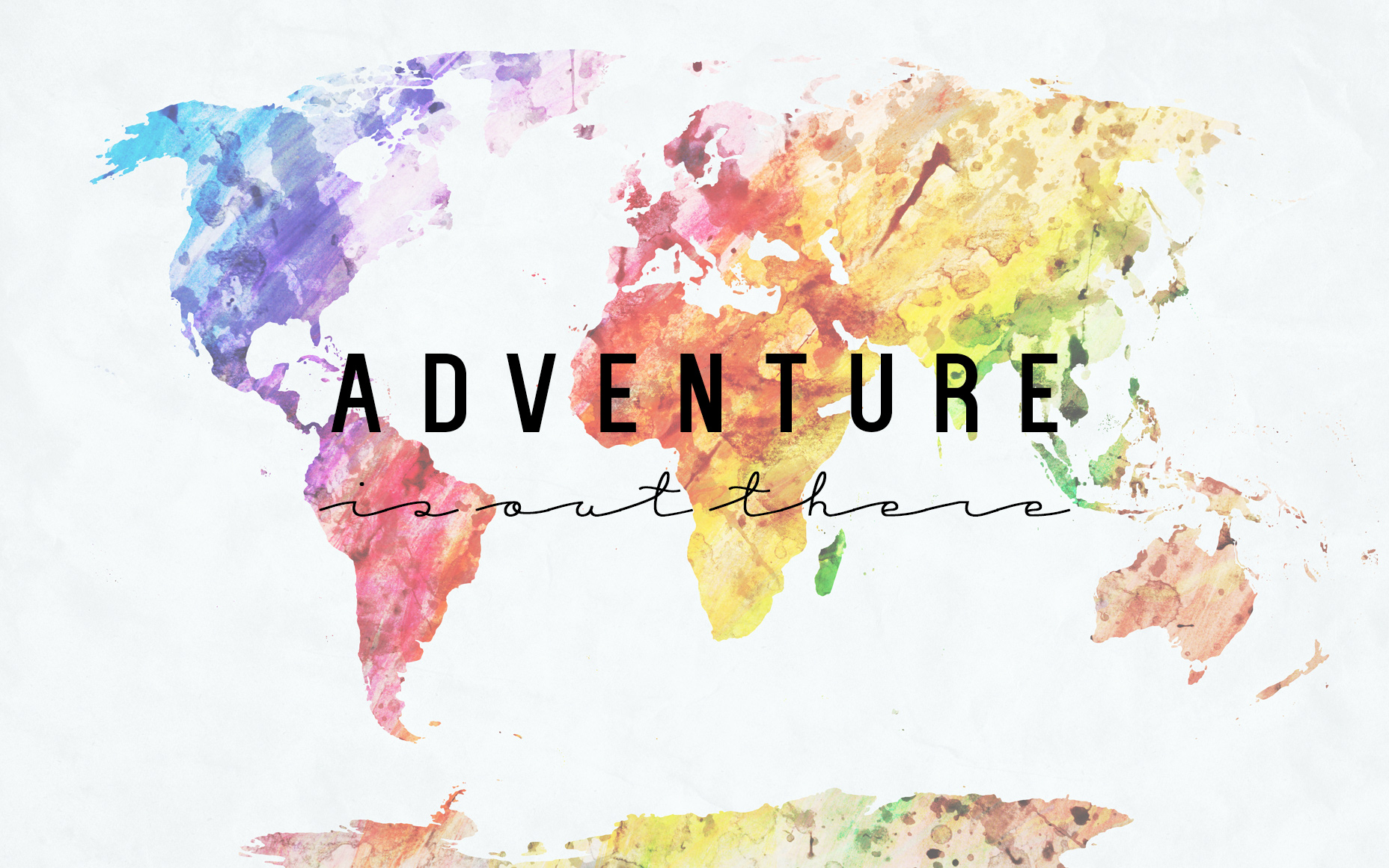 Mantra Monday Adventure Is Out There A Sunshine Mission