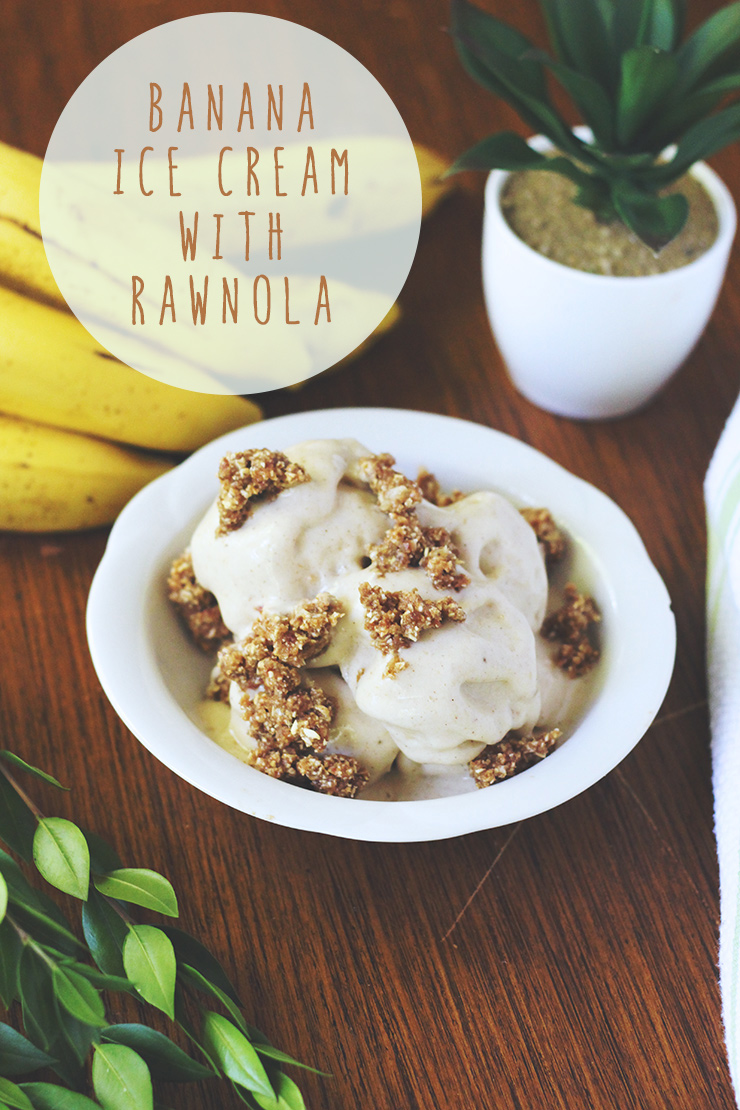 2-ingredient banana ice cream (a.k.a. nice cream) with rawnola #raw #vegan #recipe