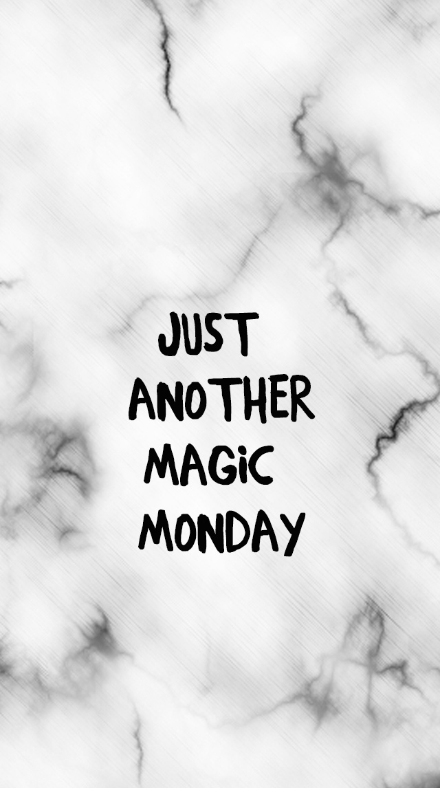 Mantra Monday Just Another Magic