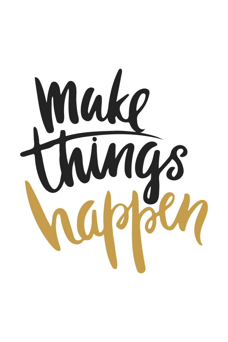 Mantra Monday Make Things Happen