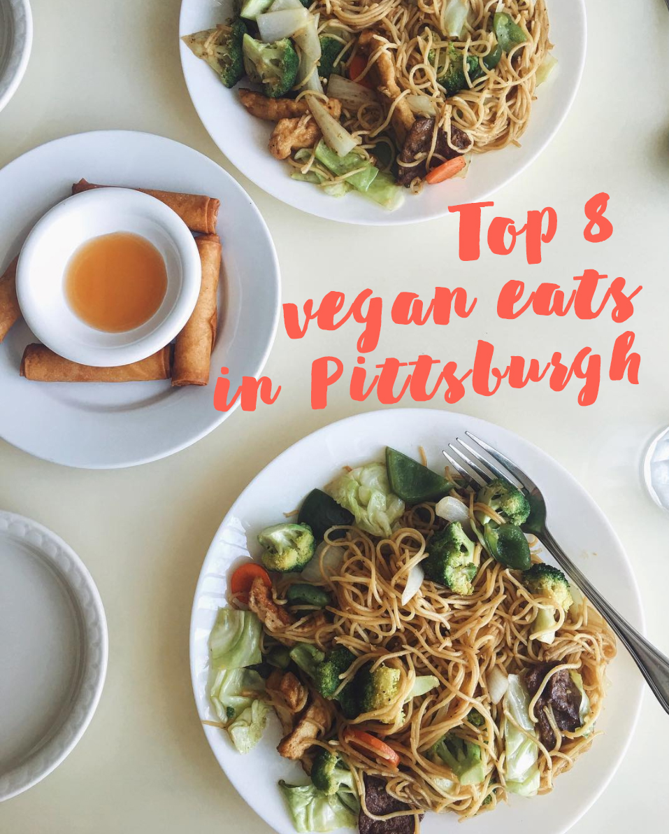 top 8 vegan eats in Pittsburgh