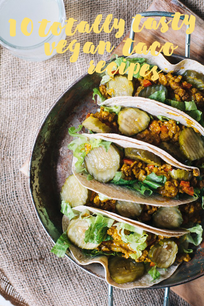10 totally tasty vegan taco recipes