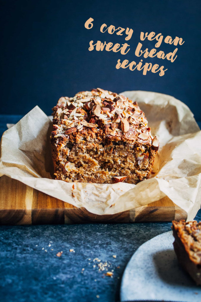 6 cozy vegan sweet bread recipes #vegan