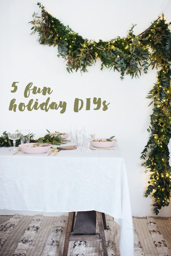 5 fun holiday DIYs